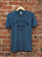'Cleveland Made Me' on Steel Blue Unisex Tee