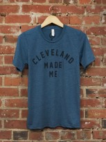 'Cleveland Made Me' on Steel Blue Unisex Tee
