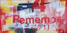 'Remember (RWB)', 24''x48'', Acrylic, Spraypaint, Screen Print, 2016