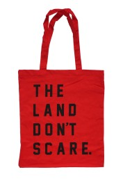 'The Land Don't Scare' on Red Tote