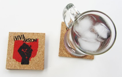 'Viva Akron!' in Red and Black on Natural 4'' x 4'' Cork Coasters (Installed)