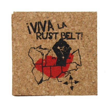 'Viva La Rust Belt!' in Red and Black on Natural 4'' x 4'' Cork Coasters
