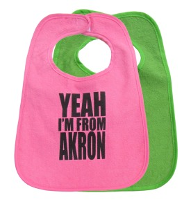 'Yeah I'm From Akron' in Black on Multiple Bibs (Pink and Green)