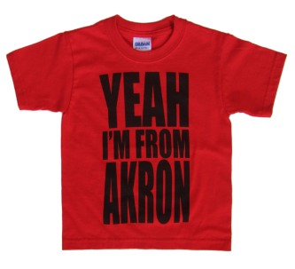 'YEAH I'M FROM AKRON' in Black on Red Toddler Tees