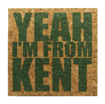 'YEAH I'M FROM KENT' in Green on Natural 4'' x 4'' Cork Coasters