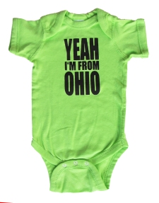'YEAH I'M FROM OHIO', in Black on Key Lime Onesies
