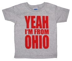 'YEAH I'M FROM OHIO' in Red on Heather Grey Toddler Tees
