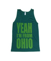 'YEAH I'M FROM OHIO' in Yellow on Evergreen American Apparel Unisex Tank