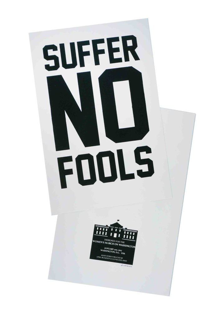 suffer-no-fools-womens-march-poster-on-construction-insulation-pink-12-5x19-front-and-back