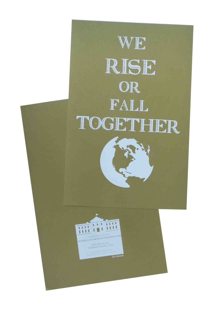 we-rise-or-fall-together-womens-march-poster-on-construction-factory-green-12-5x19-front-and-back