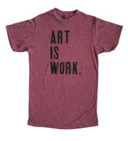 'Art Is Work' Heather Burgundy Unisex Tee