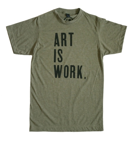 'Art Is Work' Heather Military Green Unisex Tee