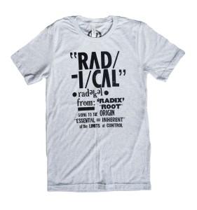 'Rad-i-cal' White Fleck Unisex Tee